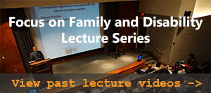 Focus on Family and Disability Lectures